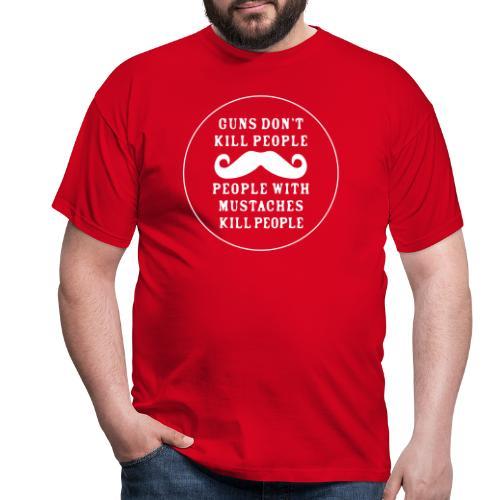 Mustaches Kill People - T-shirt herr