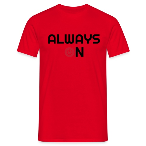 Always On - Mannen T-shirt