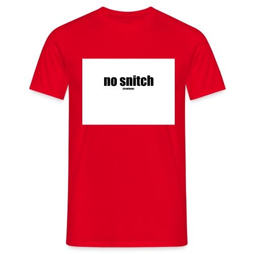 no snitch - Maglietta da uomo