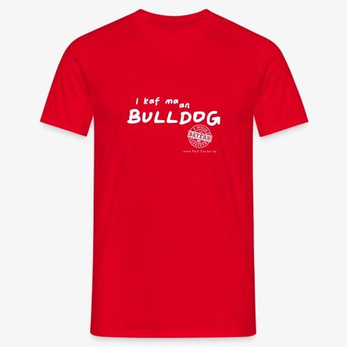 bulldog - Männer T-Shirt