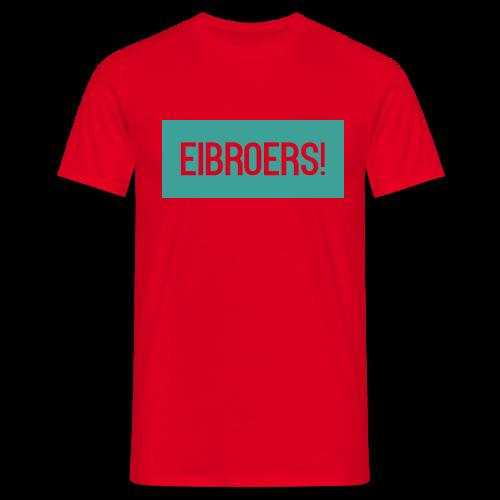 T-shirt Eibroers Naam - Mannen T-shirt
