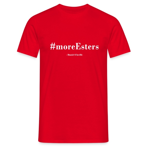 #moreEsters - Herre-T-shirt
