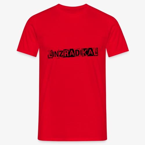 Linzradikal schwarz - Männer T-Shirt
