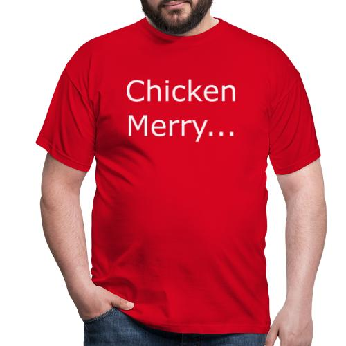 Chicken Merry - Men's T-Shirt