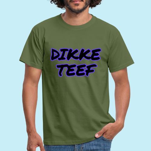 Dikke teef - T-shirt Homme