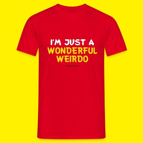 The Wonderful Weirdo - Mannen T-shirt