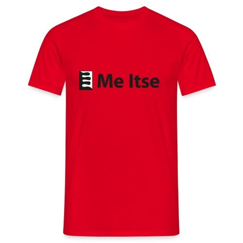 Me Itse - Miesten t-paita