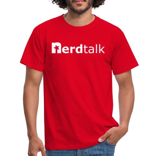 Nerdtalk Schriftzug - Männer T-Shirt