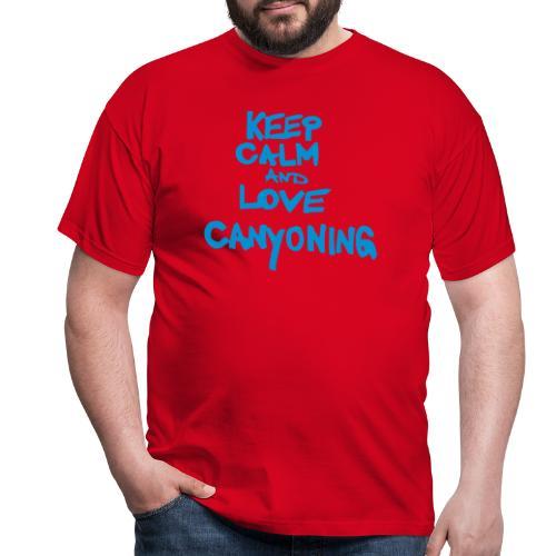 keep calm and love canyoning - Männer T-Shirt