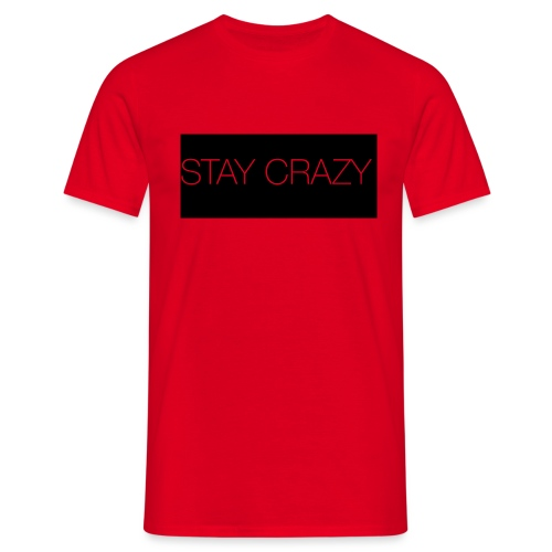 STAY CRAZY - T-shirt herr