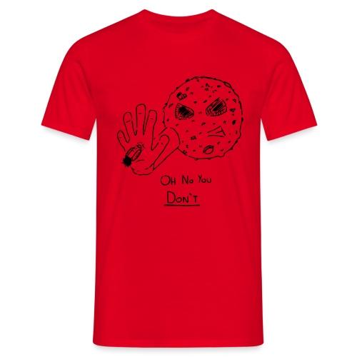 Oh No You Dont Mug - Men's T-Shirt