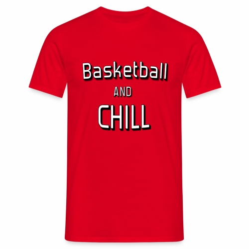Basketball'n'chill - T-shirt Homme