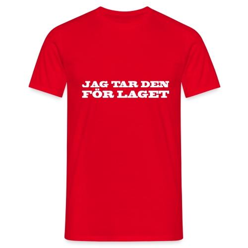 JAG TAR DEN FÖR LAGET - T-shirt herr