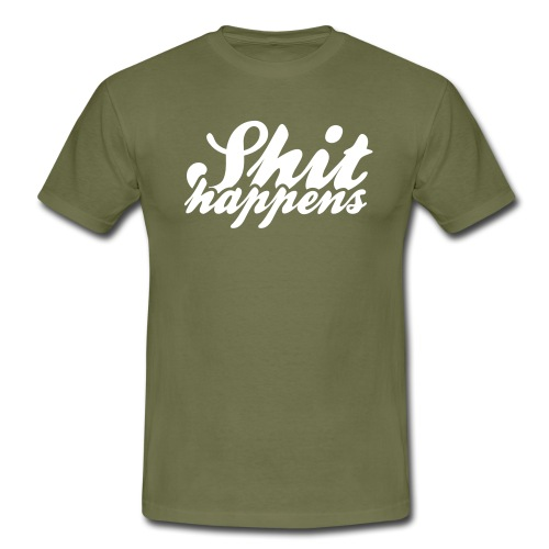 Shit Happens and Politics - Men's T-Shirt
