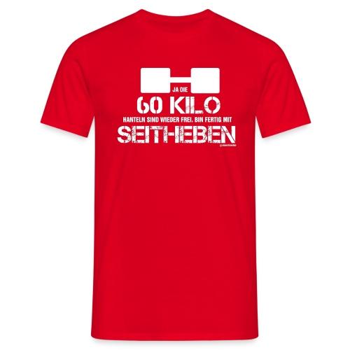 60 kg Seitheben - Männer T-Shirt