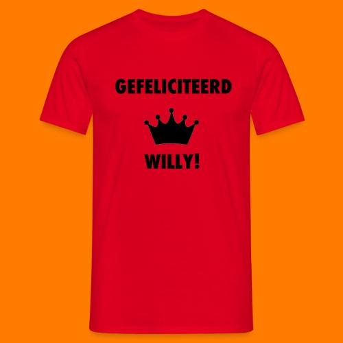 Gefelicteerd Willy - Mannen T-shirt