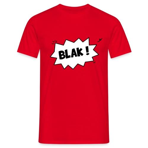 BLAK ! - T-shirt Homme