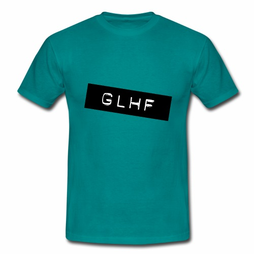 GLHF - Good Luck Have Fun - Men's T-Shirt
