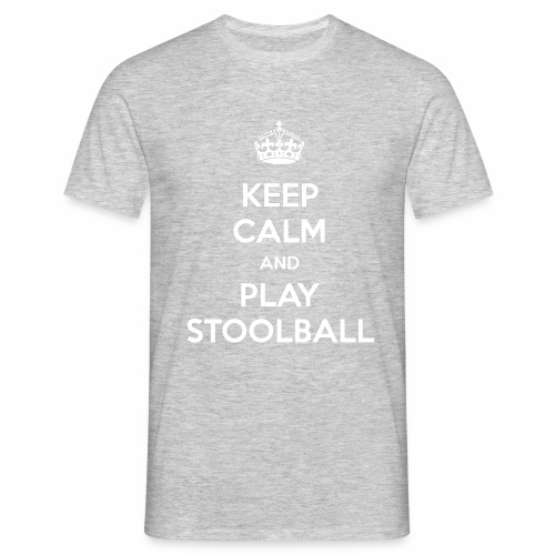 Keep Calm And Play Stoolball - Men's T-Shirt