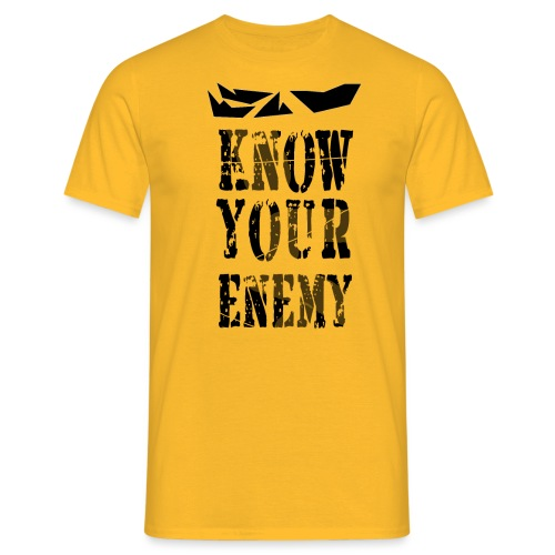 know your enemy - T-shirt Homme
