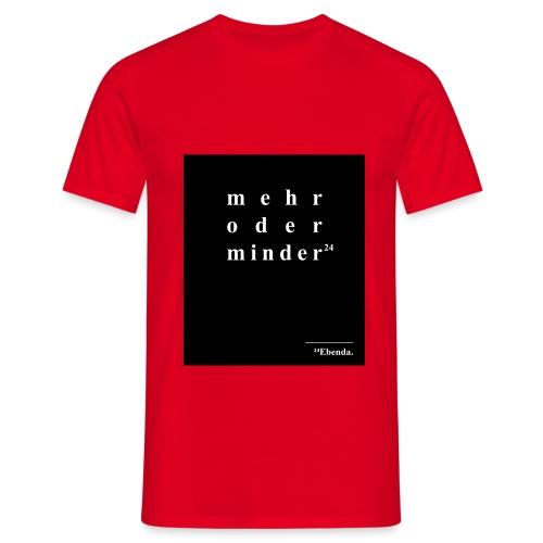 Ebenda. - Männer T-Shirt
