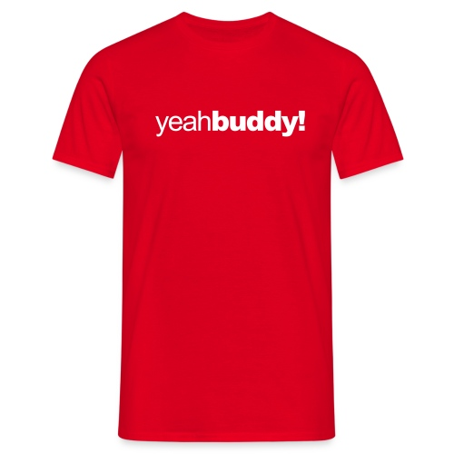 yeahbuddy - Men's T-Shirt