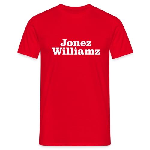 jonez williamz white - Men's T-Shirt
