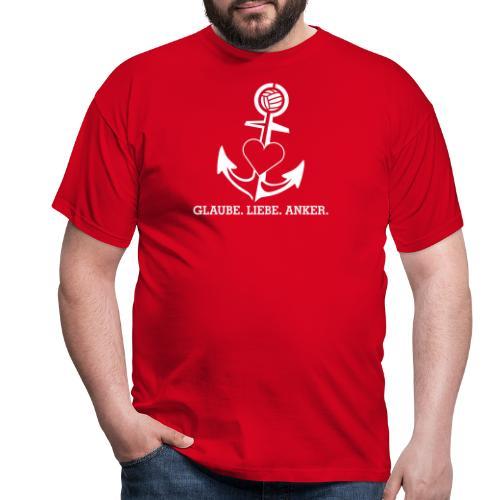 Glaube Liebe Anker - Männer T-Shirt