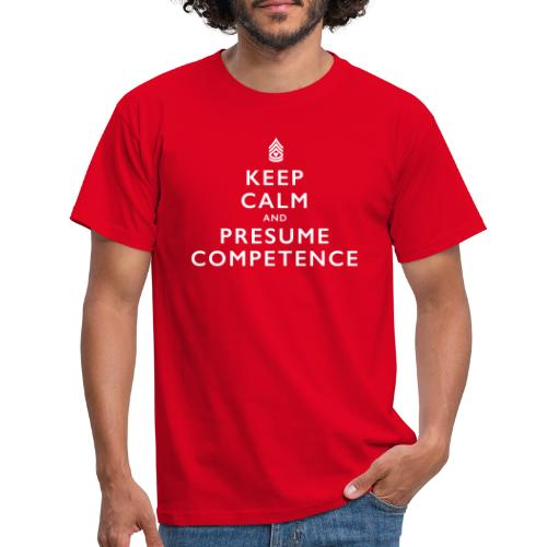 Presume Competence - Men's T-Shirt