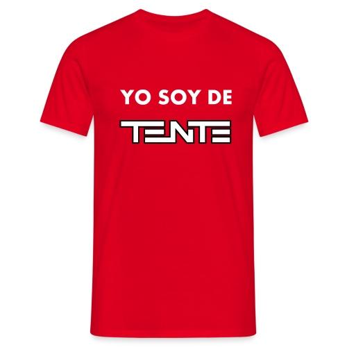 Yo soy de TENTE - Camiseta hombre