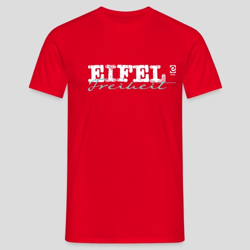 Eifel Freiheit - weiß - Männer T-Shirt
