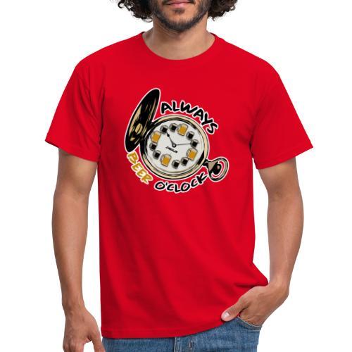 Always Beer O'clock - Mannen T-shirt
