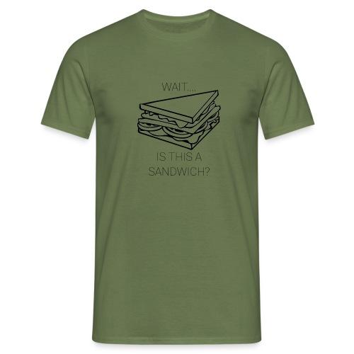 Sandwich. - Mannen T-shirt