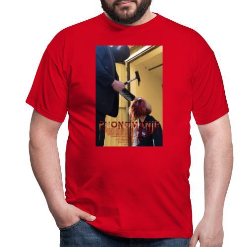 Phonomanie - Kill - Männer T-Shirt