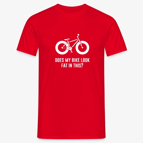Does my bike look fat in this? - Men's T-Shirt
