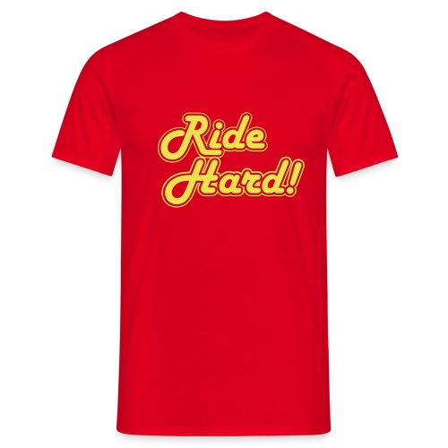 ride hard1 - Mannen T-shirt