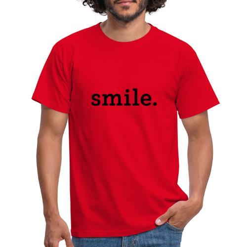 smile. - Miesten t-paita