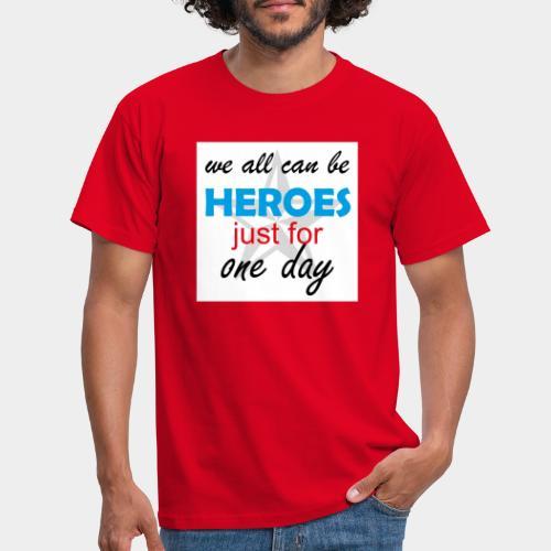 GHB Jeder kann ein Held sein 190320183w - Männer T-Shirt