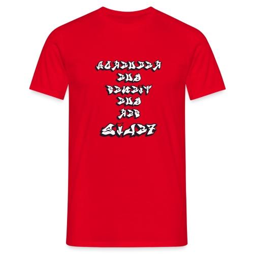 Para el Espejo:RECUERDA SER FELIZ - Camiseta hombre