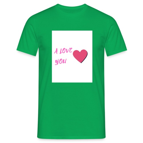 A LOVE YOU ROSE - T-shirt Homme