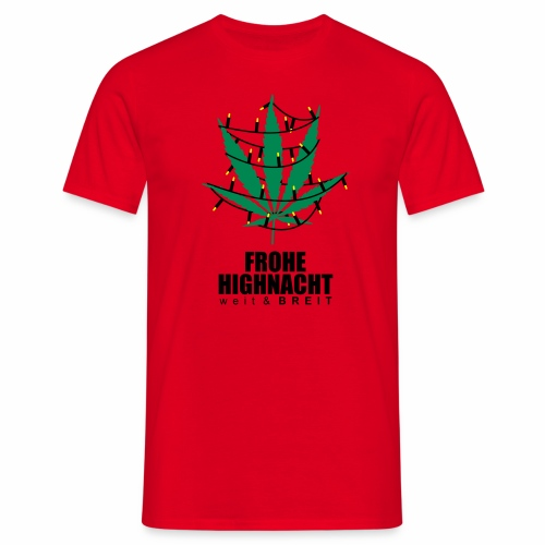 Frohe Highnacht Weihnachten Xmas Fun Hanf Cannabis - Männer T-Shirt