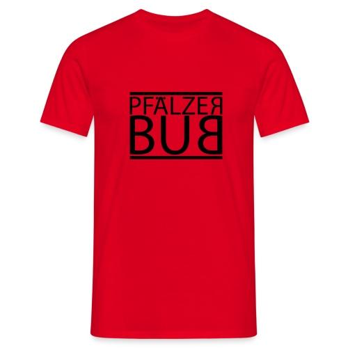 pfaelzer bub - Männer T-Shirt