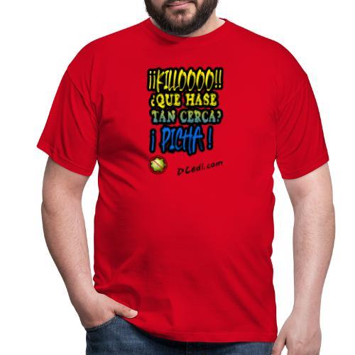 Killoooooo - Camiseta hombre
