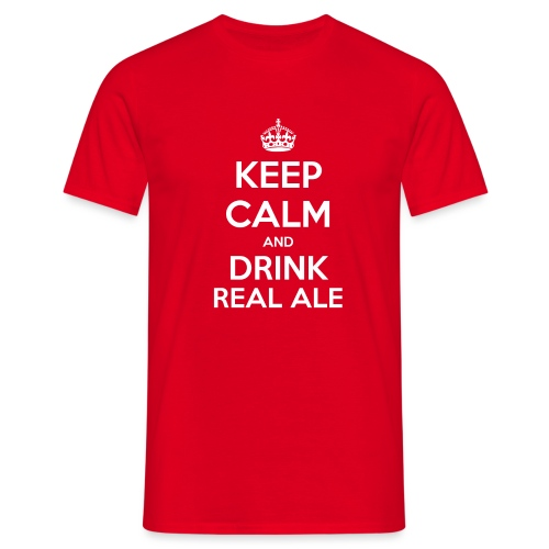 Keep Calm And Drink Real Ale T-Shirt - Men's T-Shirt