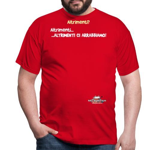 Altrimenti - Maglietta da uomo