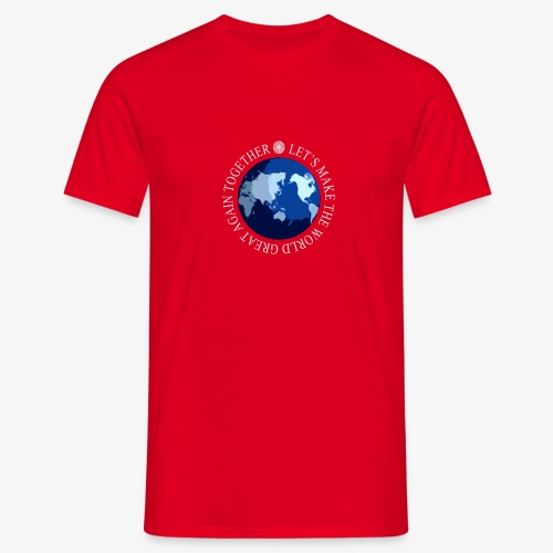 Let s Make The World Great Again Together - T-shirt Homme