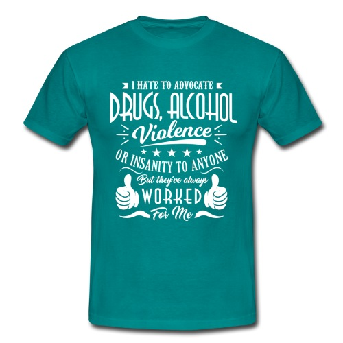 I hate to advocate drugs - T-skjorte for menn