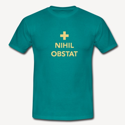 NIHIL OBSTAT - Men's T-Shirt