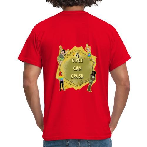 Girls Can Crush - Männer T-Shirt