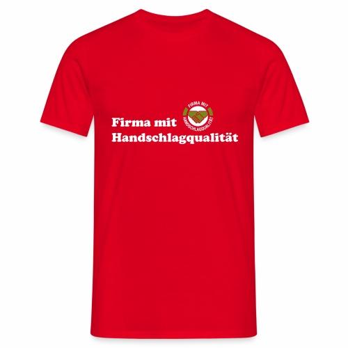 Handschlagqualität Text weiss - Männer T-Shirt